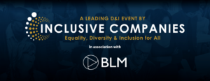Inclusive Companies D&I Leaders Consortium Meeting @ BLM Law | England | United Kingdom