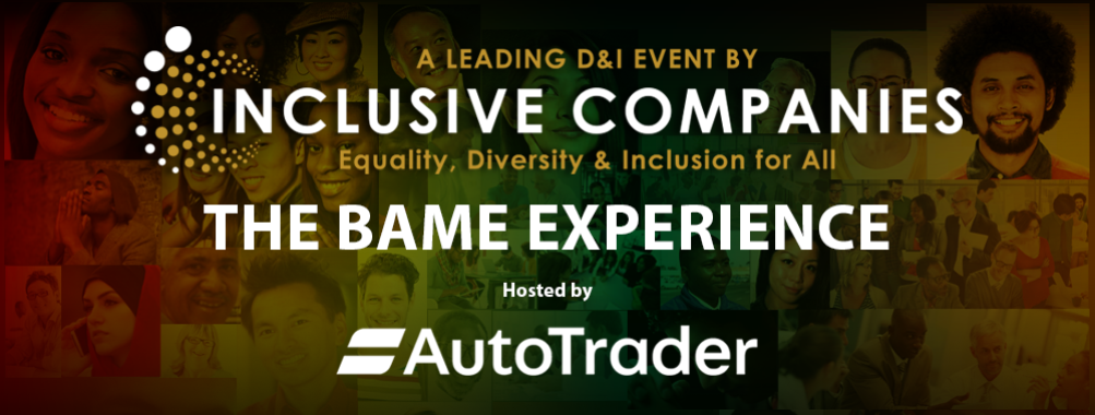 The BAME Experience | Hosted by Auto Trader UK
