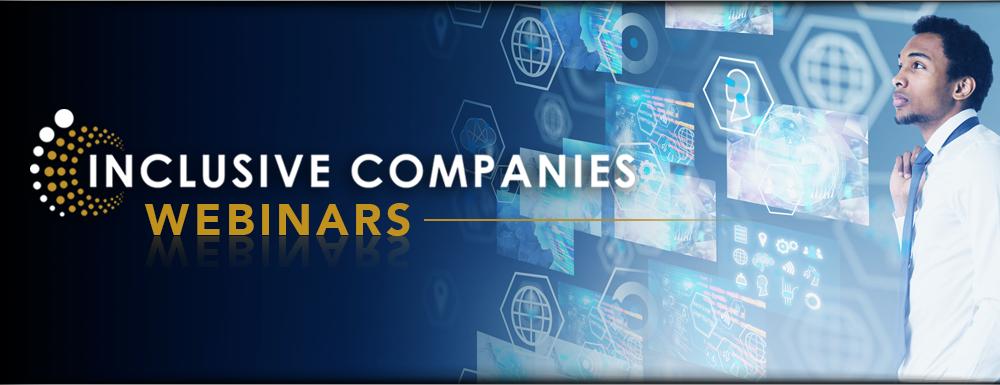 Inclusive Companies Webinar