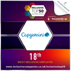 Capgemini UK has been ranked 18th in the Inclusive Top 50 UK Employers List – an impressive achievement