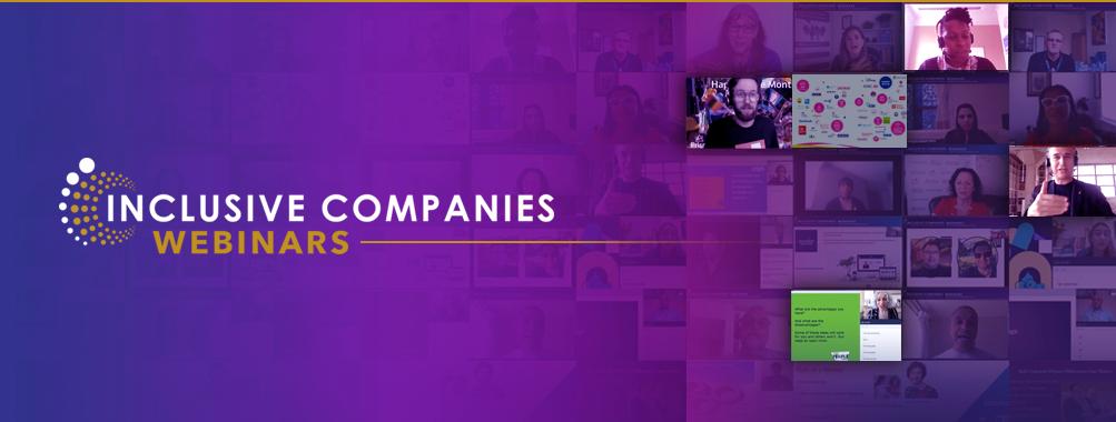 Inclusive Companies Webinars